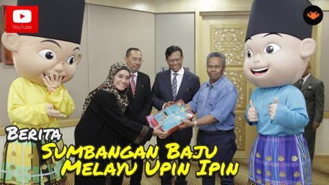 Berita EP80 - Sumbangan Baju Melayu Upin & Ipin