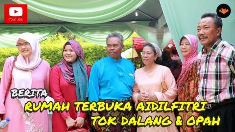Berita EP85 - Sambutan Rumah Terbuka Tok Dalang & Opah