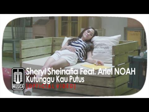 Sheryl Sheinafia Feat. Ariel NOAH - Kutunggu Kau Putus (Official Video)