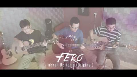 Fero - Takkan Bertemu (Original | TEASER)