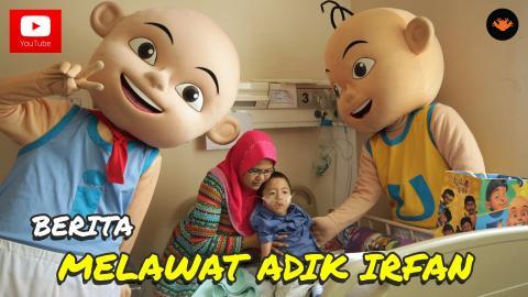 Berita EP87 - Melawat Adik Irfan [CSR]
