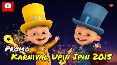 Promo - Karnival Upin & Ipin 2015
