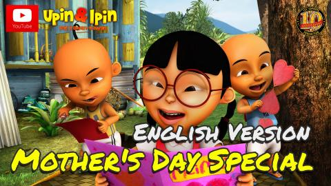 Upin & Ipin - Mother's Day Special [English Version]