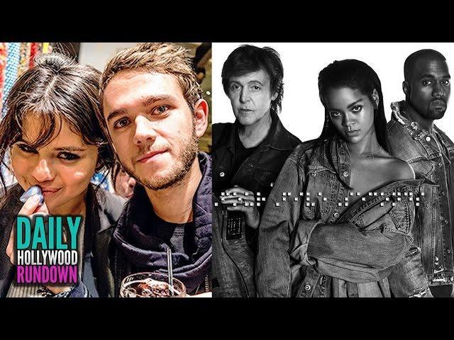 """Selena Gomez & Zedd Double Date With Zac Efron - Rihanna DROPS """"FourFiveSeconds"""" w/ Kanye (DHR)"""
