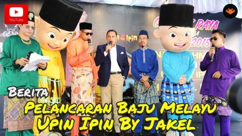 Berita EP78 - Baju Melayu Upin & Ipin by JAKEL [HD]