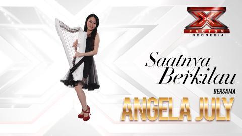 TRANSFORM X - Saatnya Berkilau bersama Angela July di X Factor Indonesia 2015