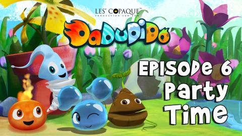 DaDuDiDo S2 - EP06 Party Time [HD]