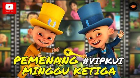 Pemenang #VIPKUI Minggu 3
