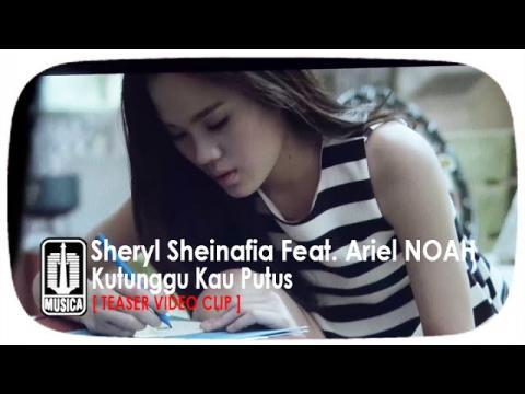 Sheryl Sheinafia Feat. Ariel NOAH - Kutunggu Kau Putus [Teaser Video Klip]
