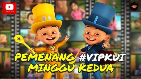 Pemenang #VIPKUI Minggu 2