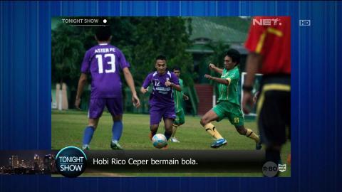 Kegilaan Rico Ceper Terhadap Sepak Bola
