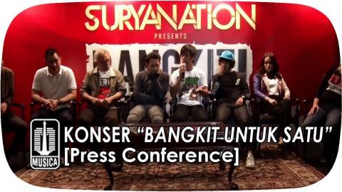 """Konser """"BANGKIT UNTUK SATU"""" (Press Conference)"""
