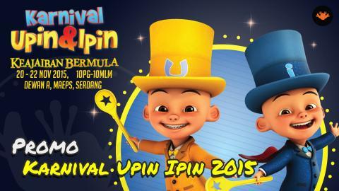 Karnival Upin & Ipin 2015 - Keajaiban Bermula