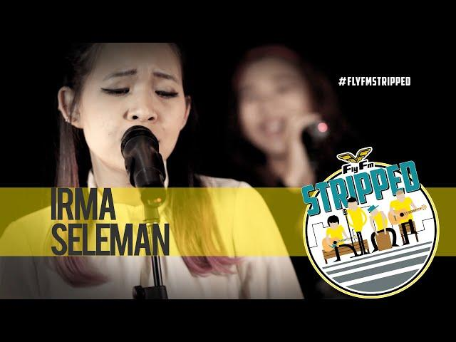 Irma Seleman - Without You #FlyFmStripped